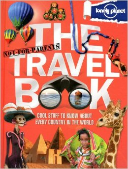 Lonely Planet Kids Books, The Travel Book